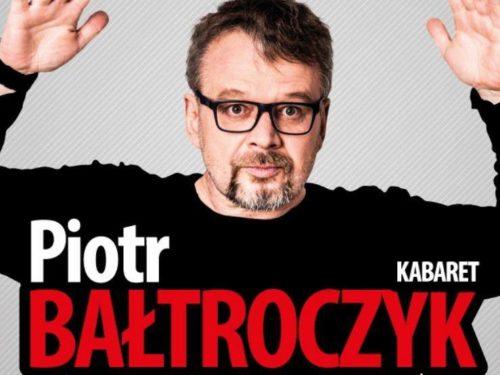 """Kabaret Piotr Bałtroczyk """"Mężczyzna z kijowym peselem"""""""