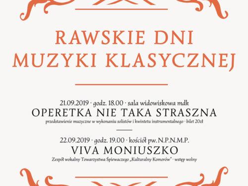 "Rawskie Dni Muzyki Klasycznej: ""Operetka nie taka straszna"" i koncert Viva Moniuszko"