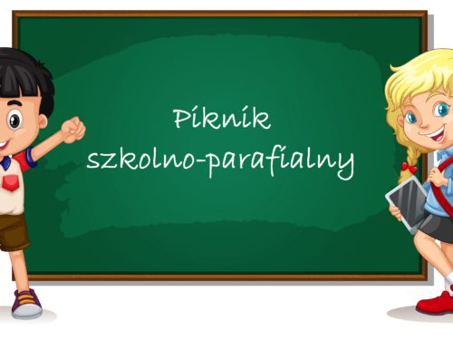 """22 września piknik szkolno-parafialny na """"Sójczym"""""""