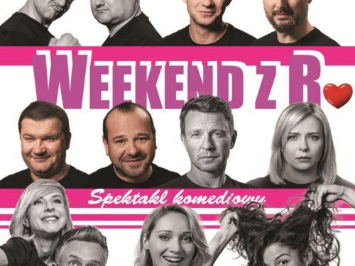"""Spektakl teatralny """"Weekend z R."""" już 5.10 w MDK"""