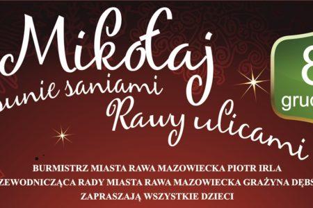 Mikołaj sunie do Rawy z licznymi atrakcjami dla dzieci i koncertem Kapeli Góralskiej Beskid dla dorosłych