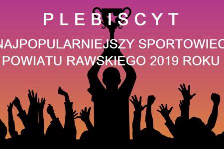 Głosuj do 25 marca: Plebiscyt na Najpopularniejszego Sportowca Powiatu Rawskiego