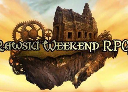 Przed nami Rawski Weekend RPG! Co w programie?