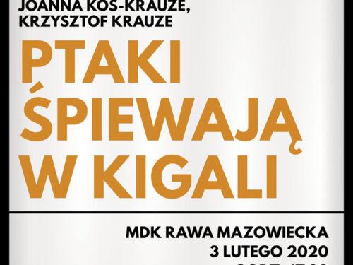 Kino Konesera: Ptaki śpiewają w Kigali