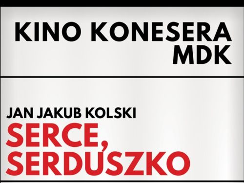 13 stycznia: Kino Konesera – Serce, serduszko