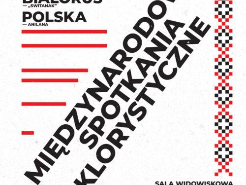 Polska, Białoruś i Serbia, czyli Międzynarodowe Spotkania Folklorystyczne w Rawie