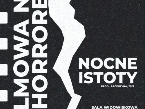 """""""Nocne istoty"""" podczas Lata z Horrorem już 5 lipca w MDK"""
