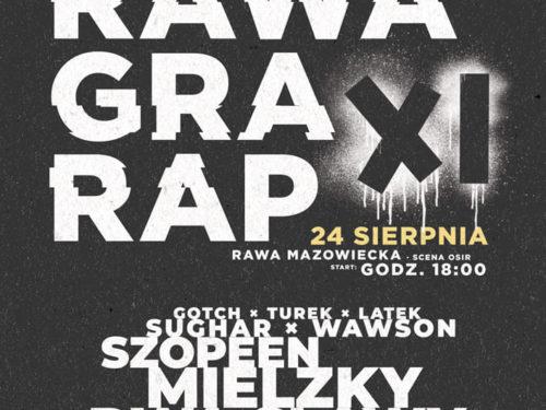Rawa Gra Rap już w najbliższą sobotę (24.08)