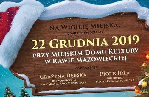 """Pierwsza Rawska Wigilia już w najbliższą niedzielę i akcja """"Rodzina Rodzinie"""". Spotkajmy się przed MDK"""