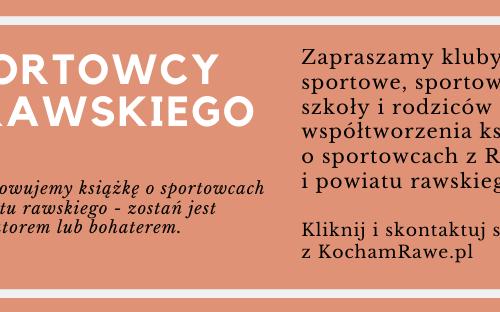 Plebiscyt na Sportowca Roku i książka o sportowcach z Rawy i Powiatu Rawskiego