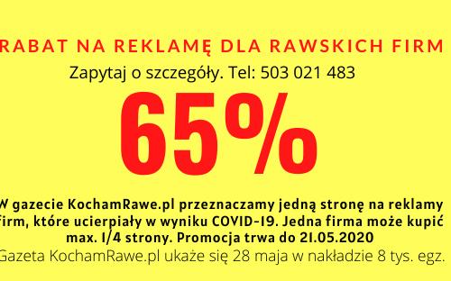 Wspieramy rawskich przedsiębiorców. Reklama w gazecie KochamRawe.pl 65% tańsza
