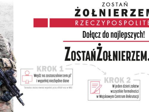 Zostań Żołnierzem Rzeczypospolitej. Nowy system rekrutacji do Wojska Polskiego