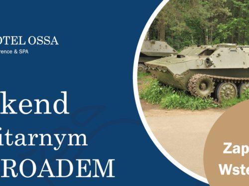 Kiermasz produktów lokalnych i Militarny Off-Road w Ossie