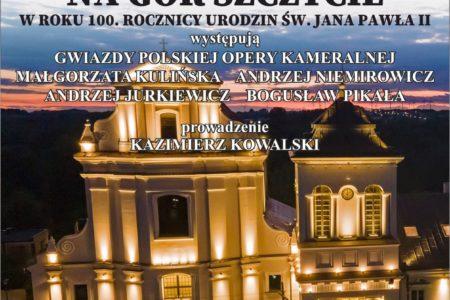"""Koncert papieski w Rawie """"Szumią jodły na gór szczycie"""""""