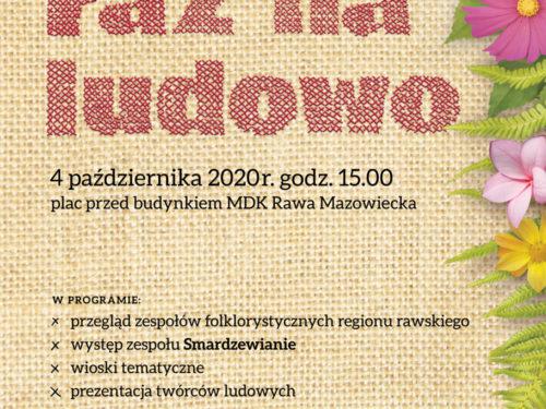 """Impreza folklorystyczna """"Raz na ludowo"""" w Rawie już w najbliższą niedzielę"""